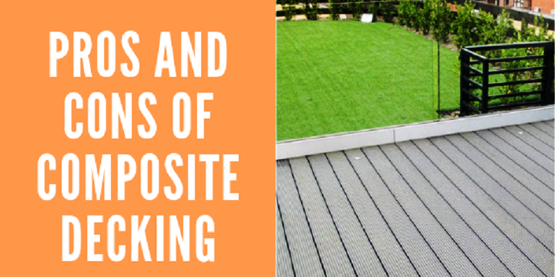Pros and Cons Of Composite Decking